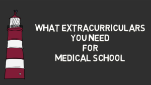 THESE Extracurriculars Can Get You Into Medical School